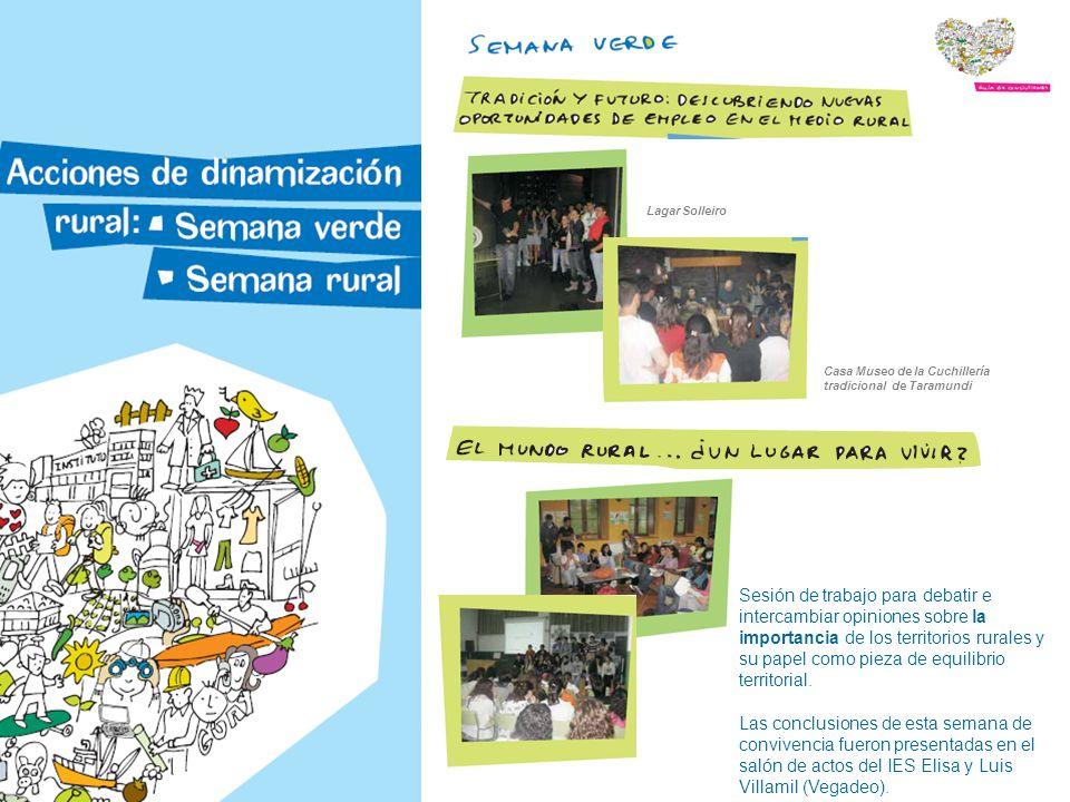 Lagar Solleiro Casa Museo de la Cuchillería tradicional de Taramundi Sesión de trabajo para debatir e intercambiar opiniones sobre la importancia de los territorios rurales y su papel como pieza de equilibrio territorial.