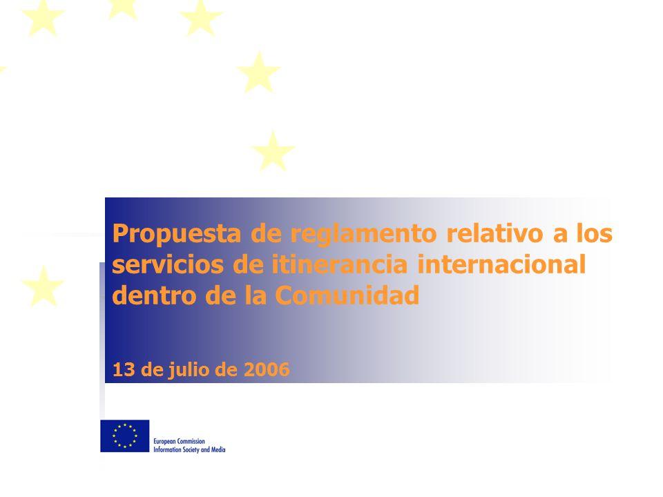 Propuesta de reglamento relativo a los servicios de itinerancia internacional dentro de la Comunidad 13 de julio de 2006