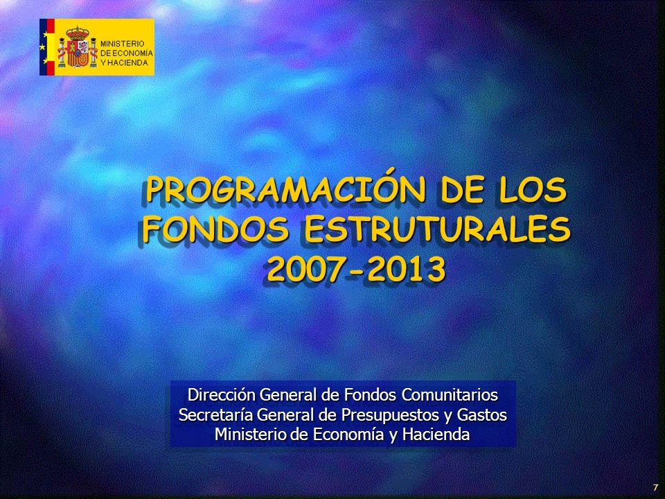 DIRECCIÓN GENERAL DE FONDOS COMUNITARIOS 28 Ejes prioritarios en la Programación y porcentajes indicativos de las intervenciones de la AGE 2007-2013