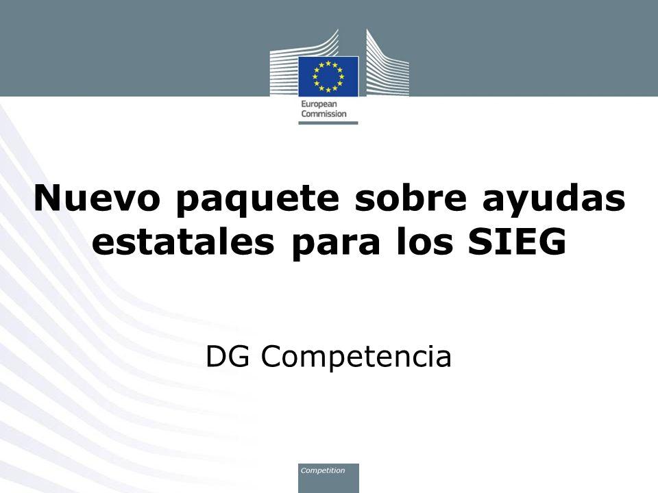 Nuevo paquete sobre ayudas estatales para los SIEG DG Competencia