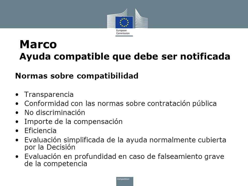 Normas sobre compatibilidad Transparencia Conformidad con las normas sobre contratación pública No discriminación Importe de la compensación Eficienci