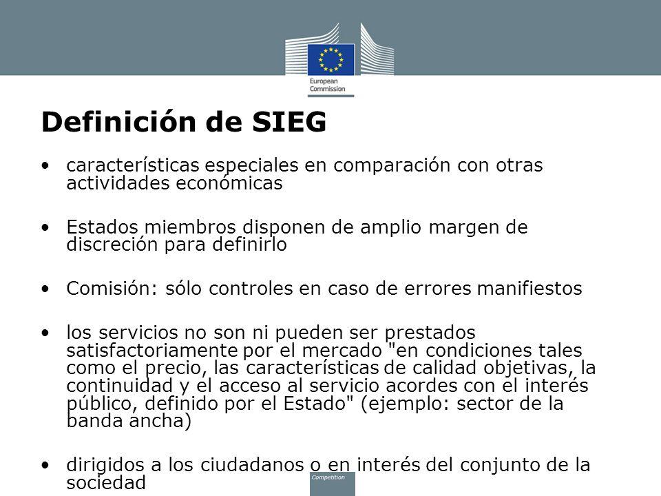 Definición de SIEG características especiales en comparación con otras actividades económicas Estados miembros disponen de amplio margen de discreción