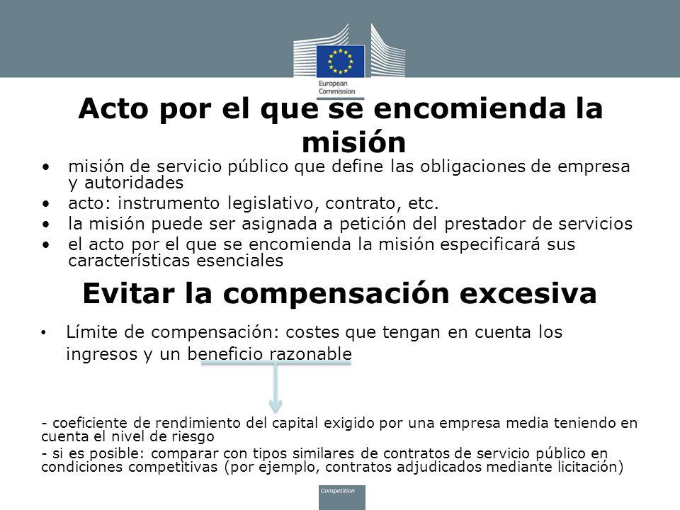 Acto por el que se encomienda la misión misión de servicio público que define las obligaciones de empresa y autoridades acto: instrumento legislativo,