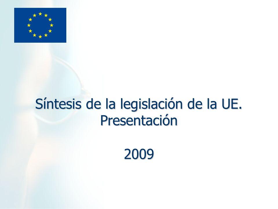 Síntesis de la legislación de la UE. Presentación 2009