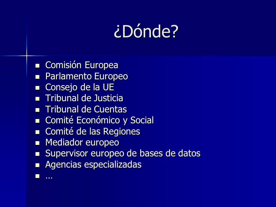 Carreras profesionales Becas/Prácticas Becas/Prácticas Funcionarios titulares Funcionarios titulares Agentes temporales Agentes temporales Agentes contractuales Agentes contractuales 2 páginas de información: 2 páginas de información: –http://ec.europa.eu/civil_service/job/index_es.ht m http://ec.europa.eu/civil_service/job/index_es.ht mhttp://ec.europa.eu/civil_service/job/index_es.ht m –http://europa.eu/epso/ http://europa.eu/epso/