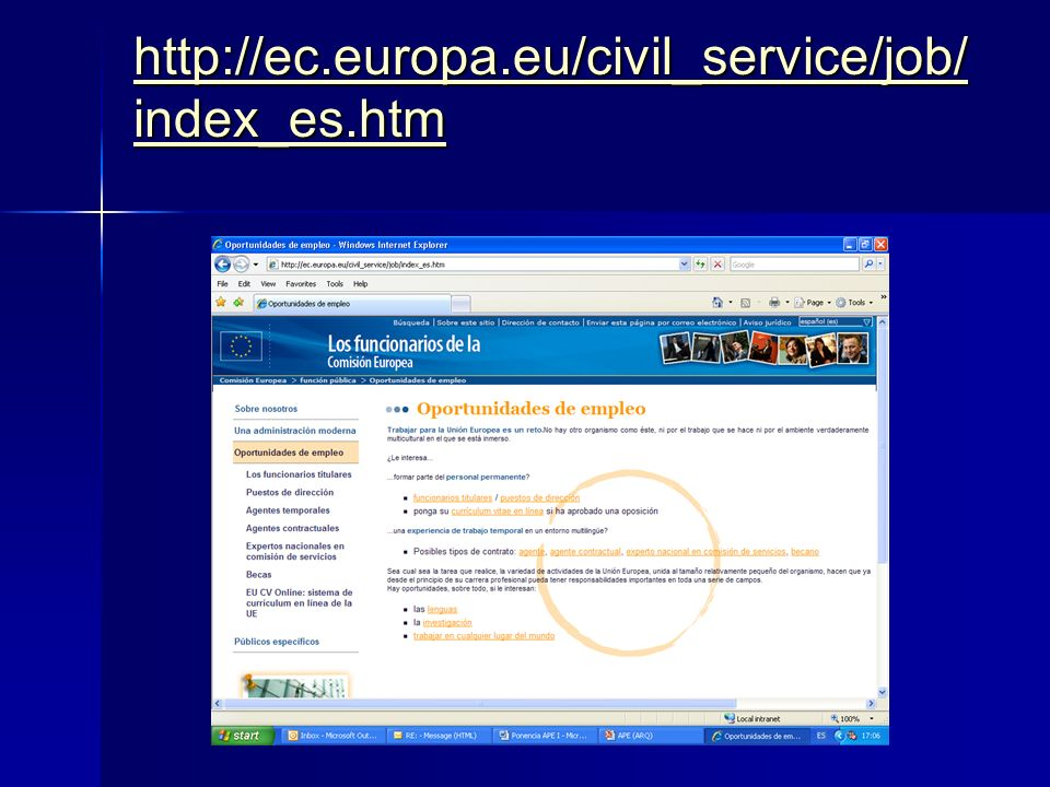 http://ec.europa.eu/civil_service/job/ index_es.htm http://ec.europa.eu/civil_service/job/ index_es.htm