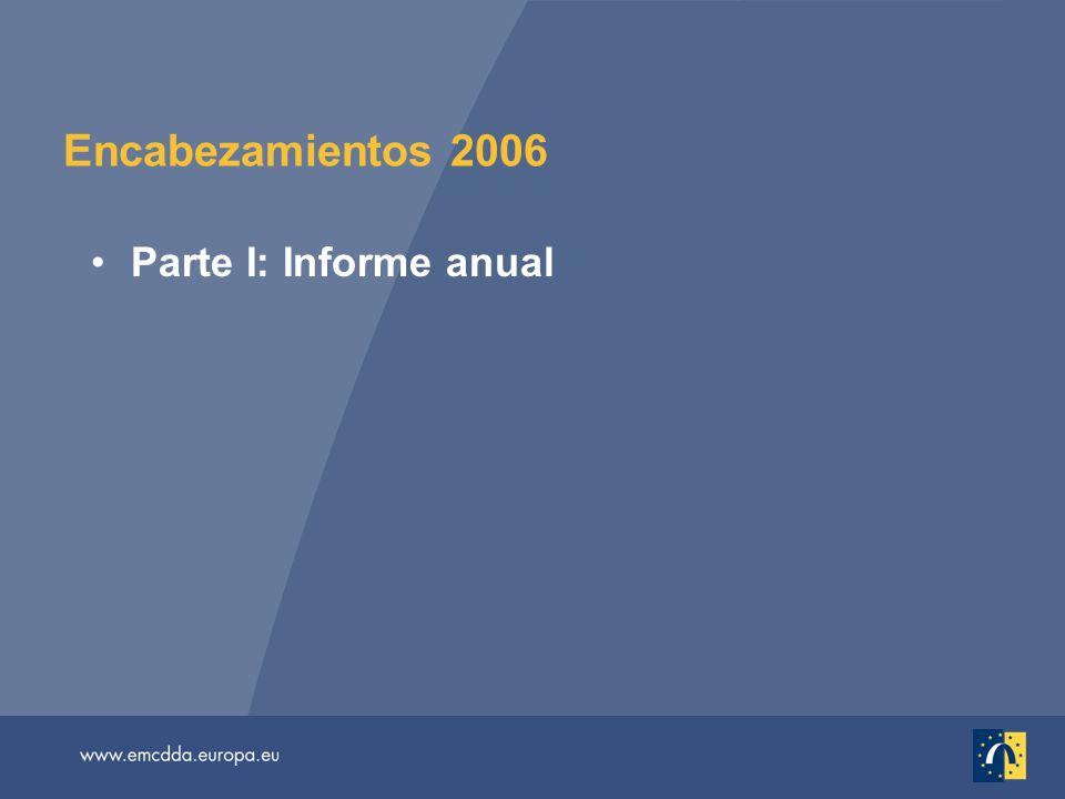 Encabezamientos 2006 Parte I: Informe anual