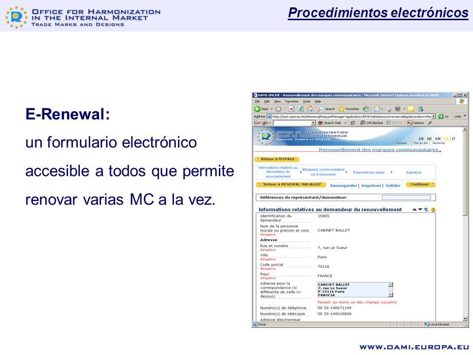 E-Renewal: un formulario electrónico accesible a todos que permite renovar varias MC a la vez.