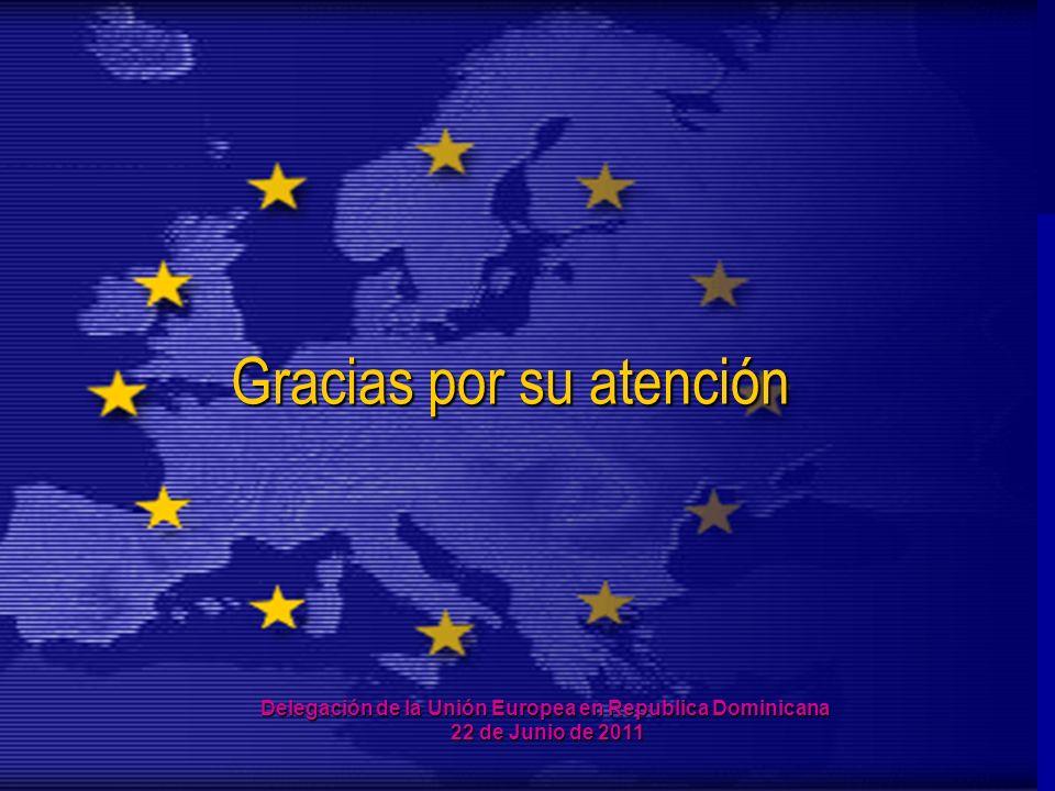 14 Gracias por su atención Delegación de la Unión Europea en Republica Dominicana 22 de Junio de 2011