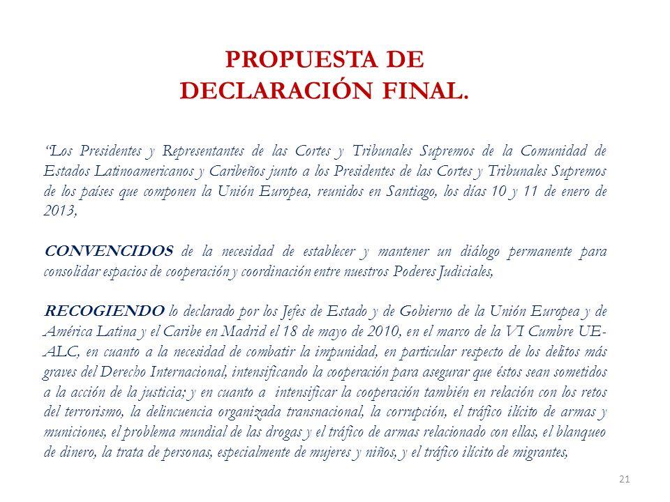 21 PROPUESTA DE DECLARACIÓN FINAL.