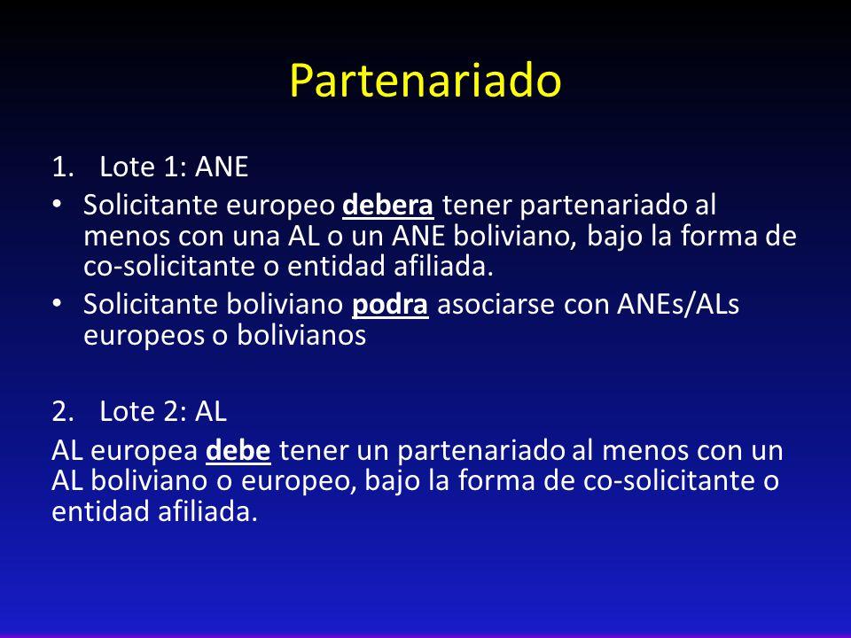 Partenariado 1.Lote 1: ANE Solicitante europeo debera tener partenariado al menos con una AL o un ANE boliviano, bajo la forma de co-solicitante o entidad afiliada.