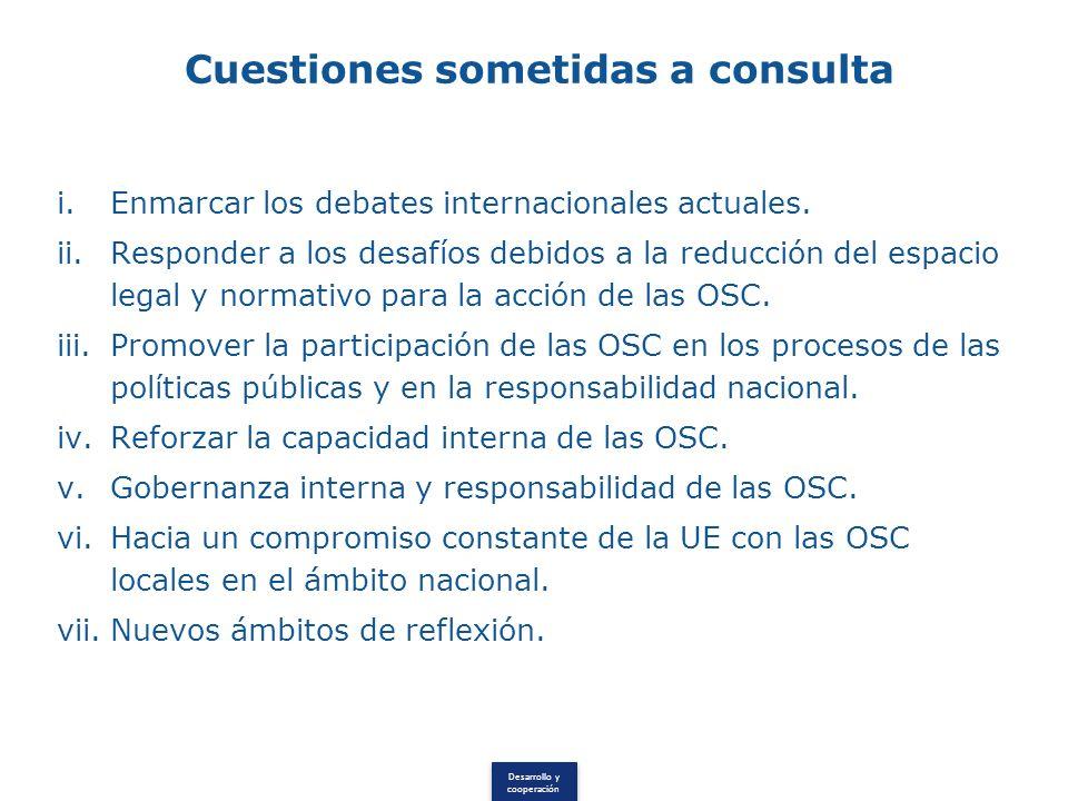 Desarrollo y cooperación Cuestiones sometidas a consulta i.Enmarcar los debates internacionales actuales.