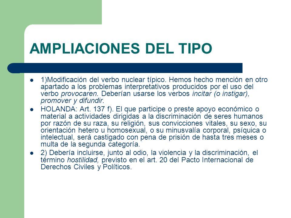 AMPLIACIONES DEL TIPO 1)Modificación del verbo nuclear típico.