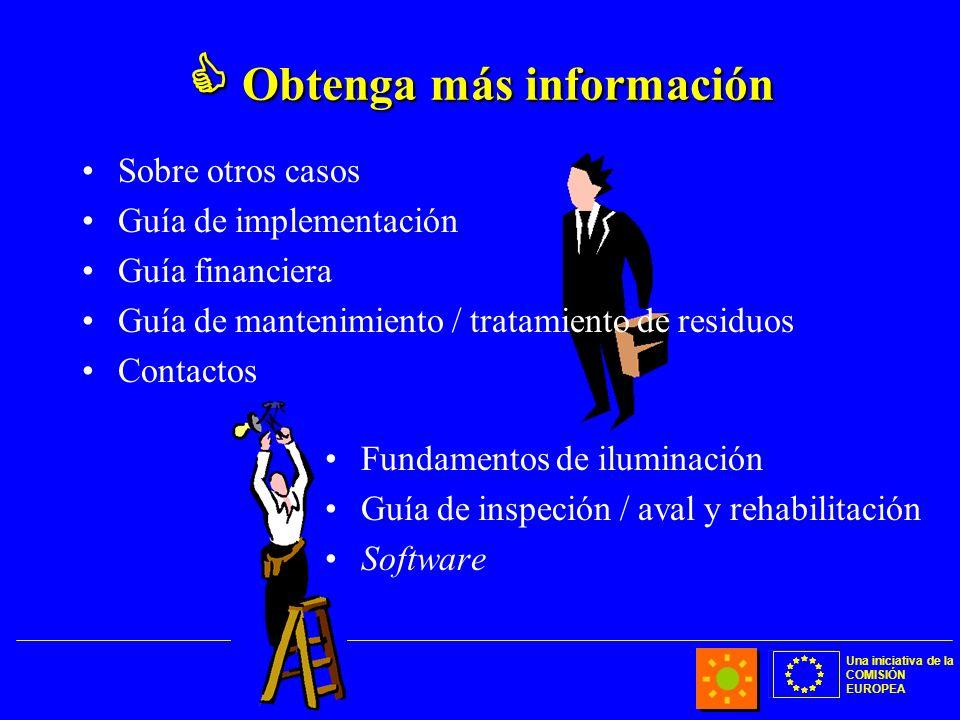 Una iniciativa de la COMISIÓN EUROPEA Obtenga más información Obtenga más información Sobre otros casos Guía de implementación Guía financiera Guía de