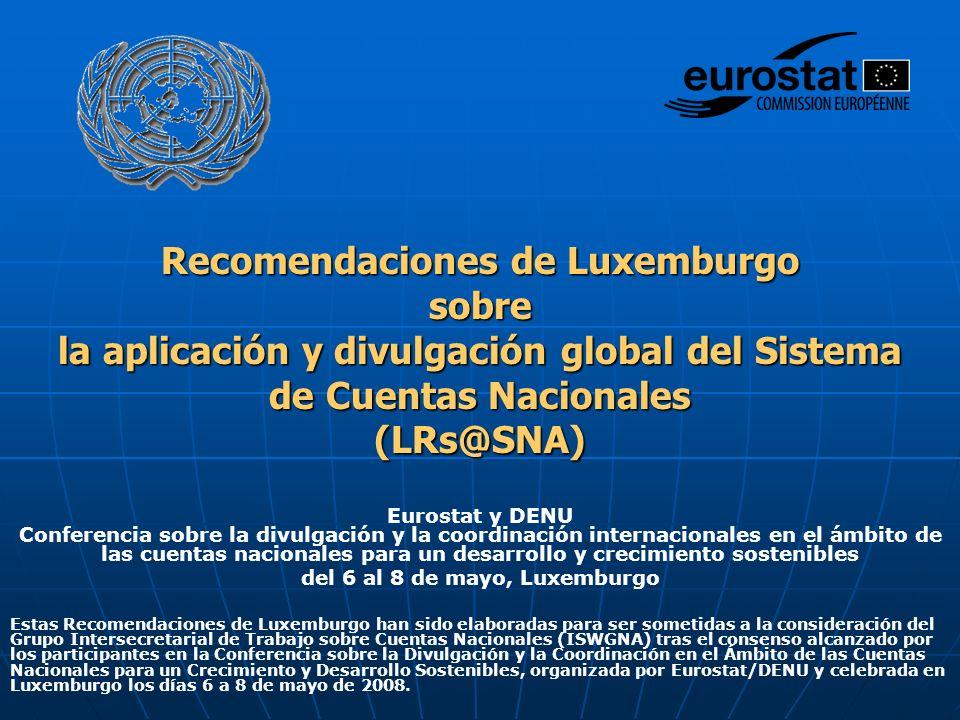 Eurostat y DENU Conferencia sobre la divulgación y la coordinación internacionales en el ámbito de las cuentas nacionales para un desarrollo y crecimi