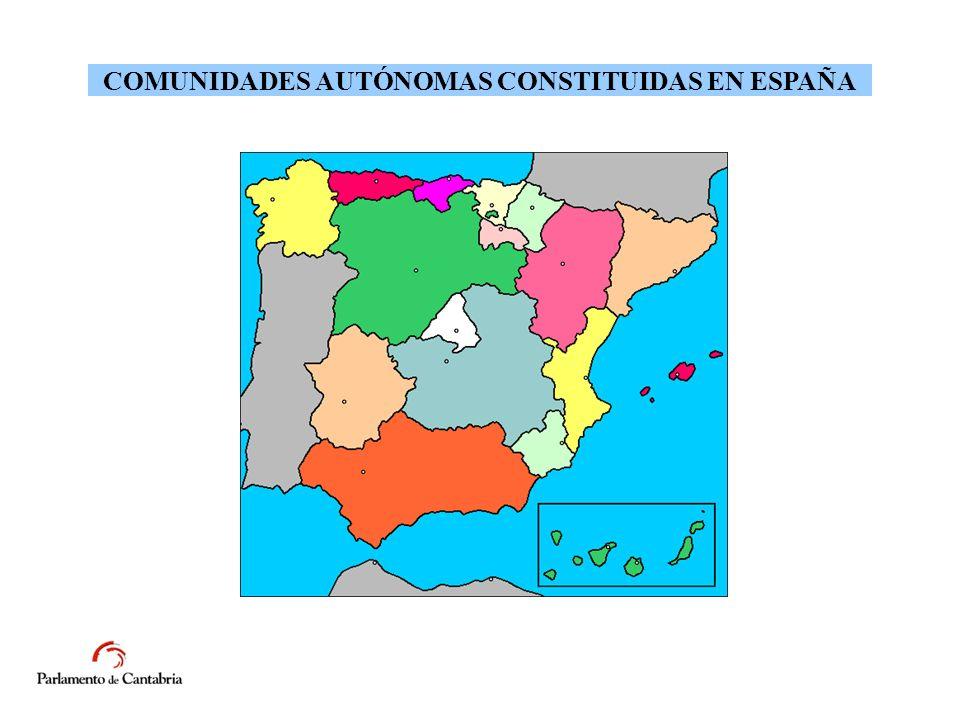 COMUNIDADES AUTÓNOMAS CONSTITUIDAS EN ESPAÑA