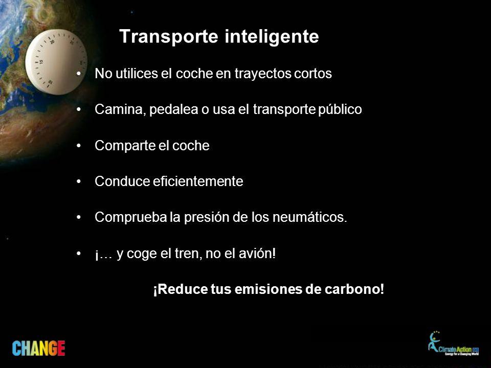 No utilices el coche en trayectos cortos Camina, pedalea o usa el transporte público Comparte el coche Conduce eficientemente Comprueba la presión de los neumáticos.