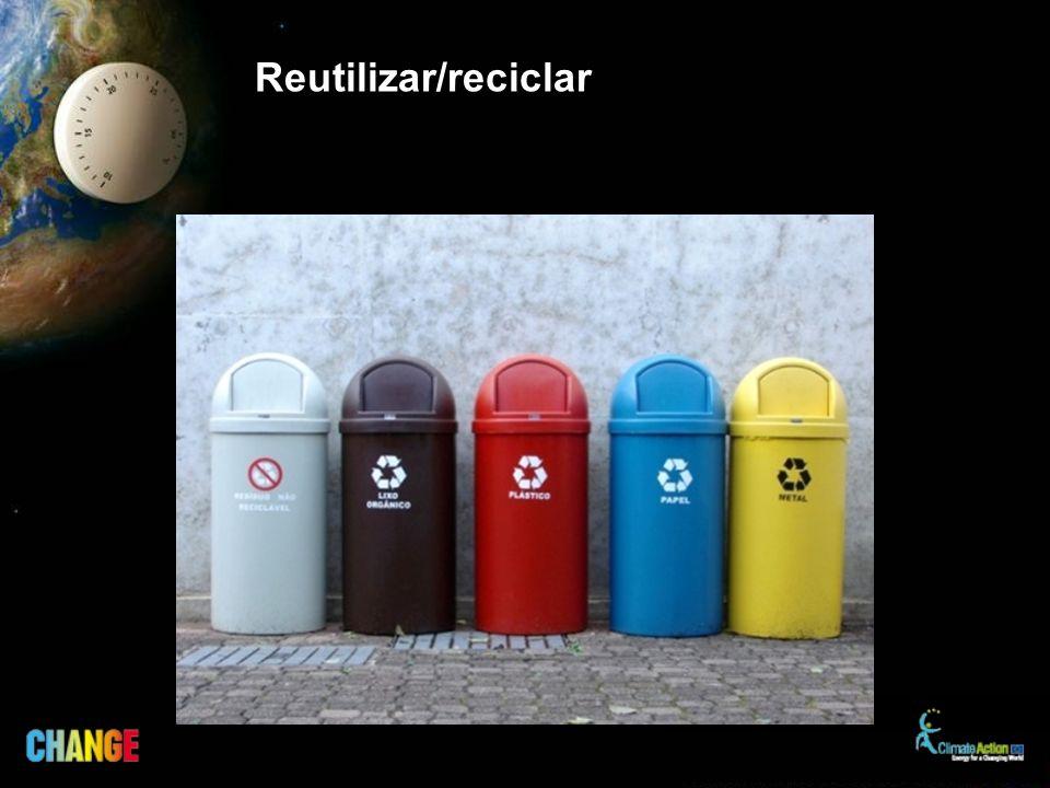 Reutilizar/reciclar