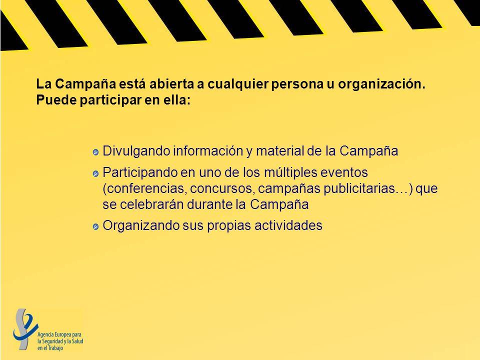 La Campaña está abierta a cualquier persona u organización. Puede participar en ella: Divulgando información y material de la Campaña Participando en