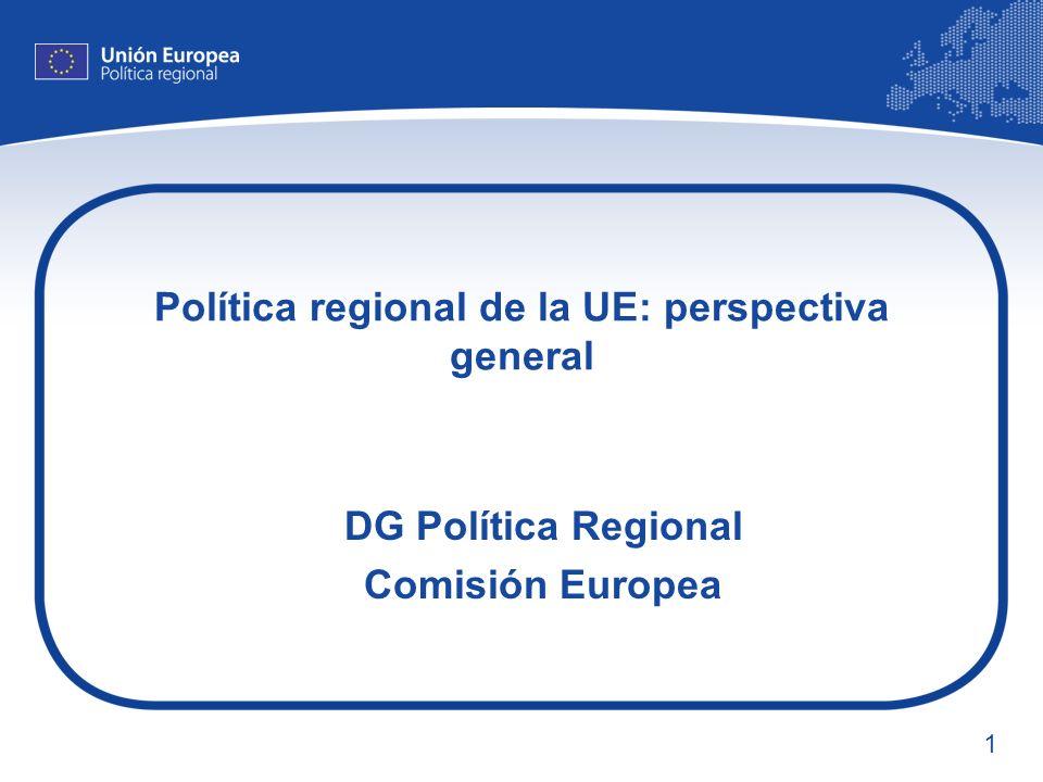 2 Esquema de la presentación ¿Qué es la política regional de la UE.