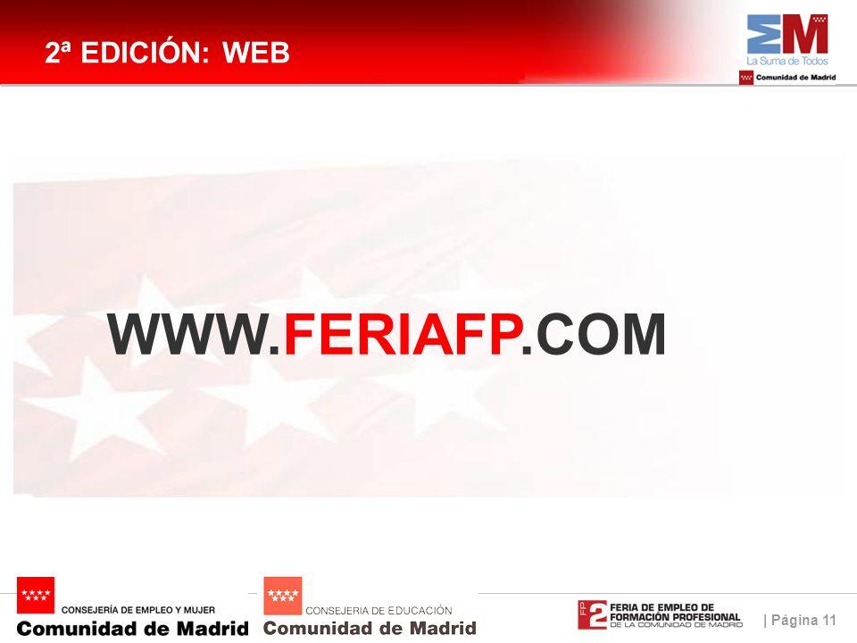 | Página 11 2ª EDICIÓN: WEB WWW.FERIAFP.COM