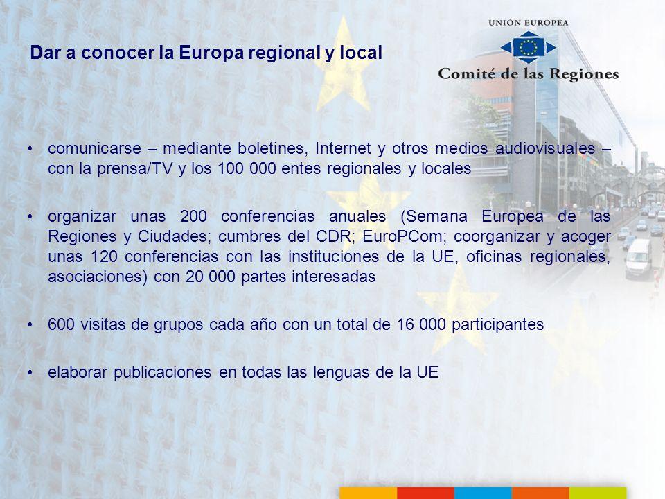 Dar a conocer la Europa regional y local comunicarse – mediante boletines, Internet y otros medios audiovisuales – con la prensa/TV y los 100 000 ente