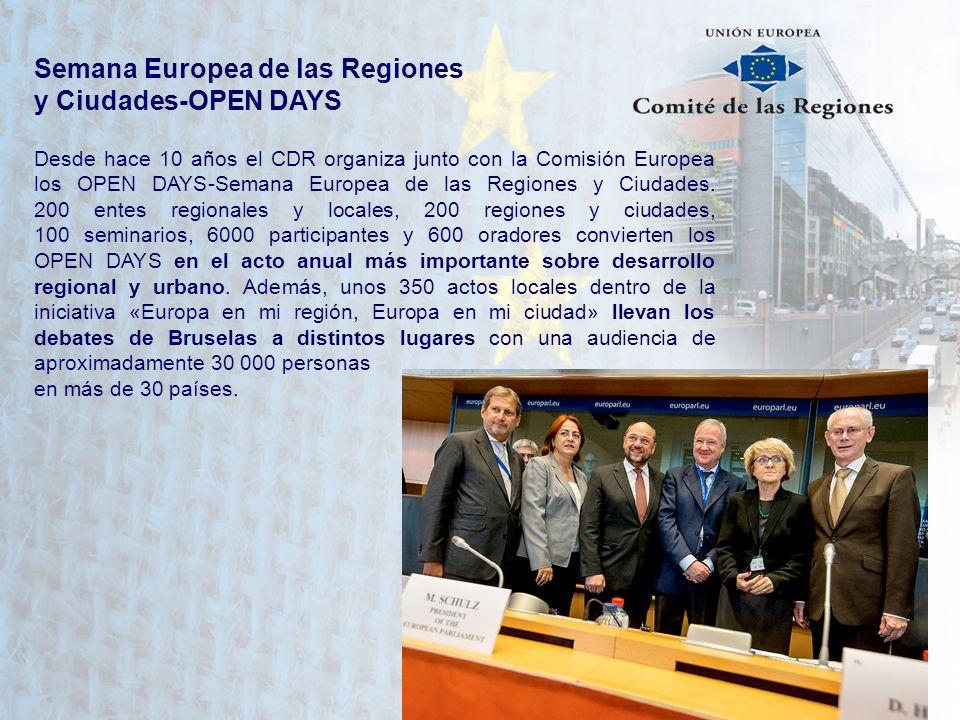 Semana Europea de las Regiones y Ciudades-OPEN DAYS Desde hace 10 años el CDR organiza junto con la Comisión Europea los OPEN DAYS-Semana Europea de l