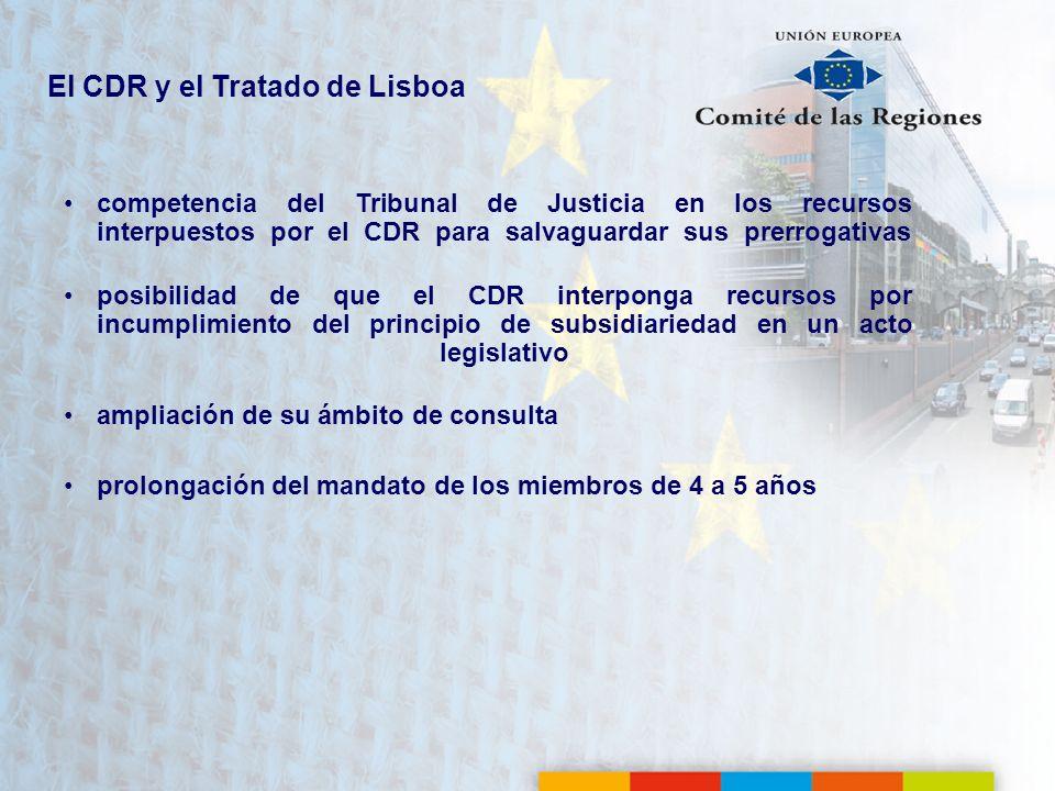 El CDR y el Tratado de Lisboa competencia del Tribunal de Justicia en los recursos interpuestos por el CDR para salvaguardar sus prerrogativas posibil
