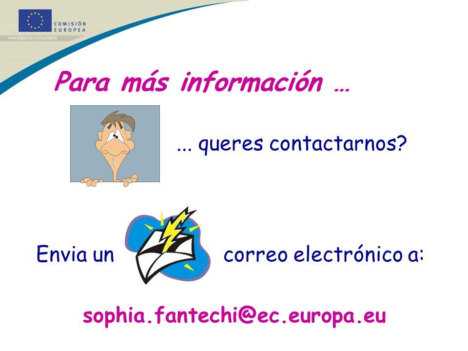 Para más información …... queres contactarnos? Envia un correo electrónico a: sophia.fantechi@ec.europa.eu