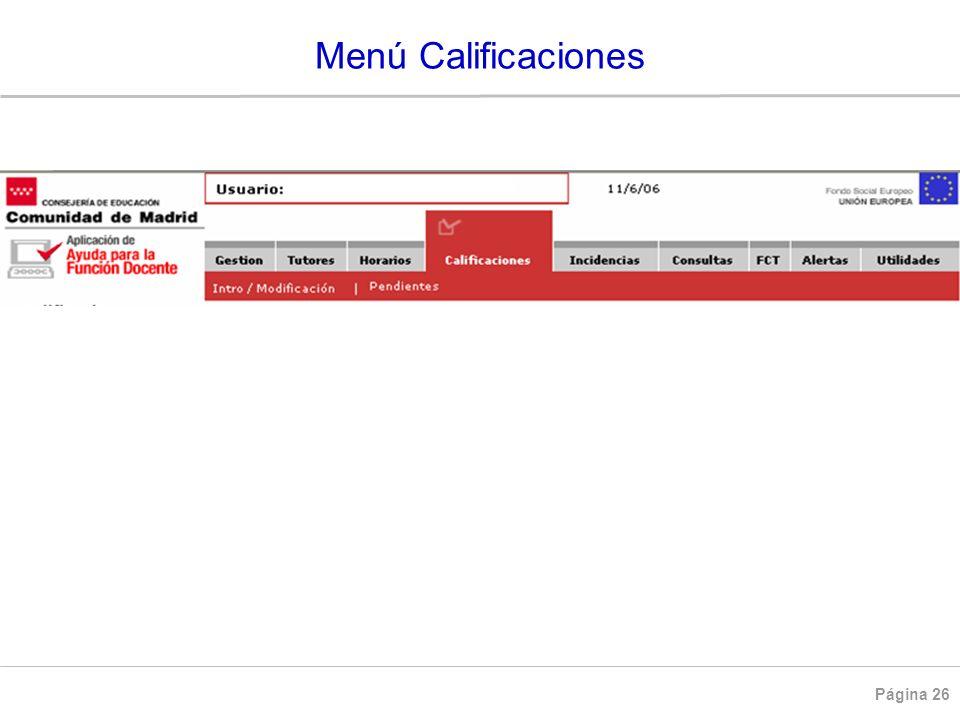 Página 26 CALIFICACIONES Menú Calificaciones