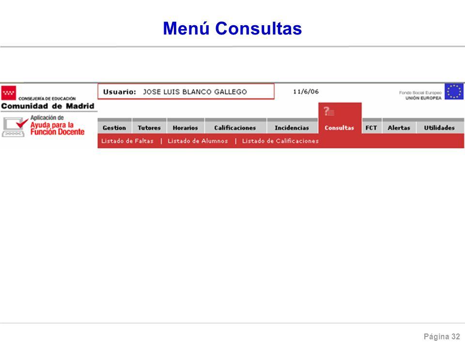 Página 32 Menú Consultas