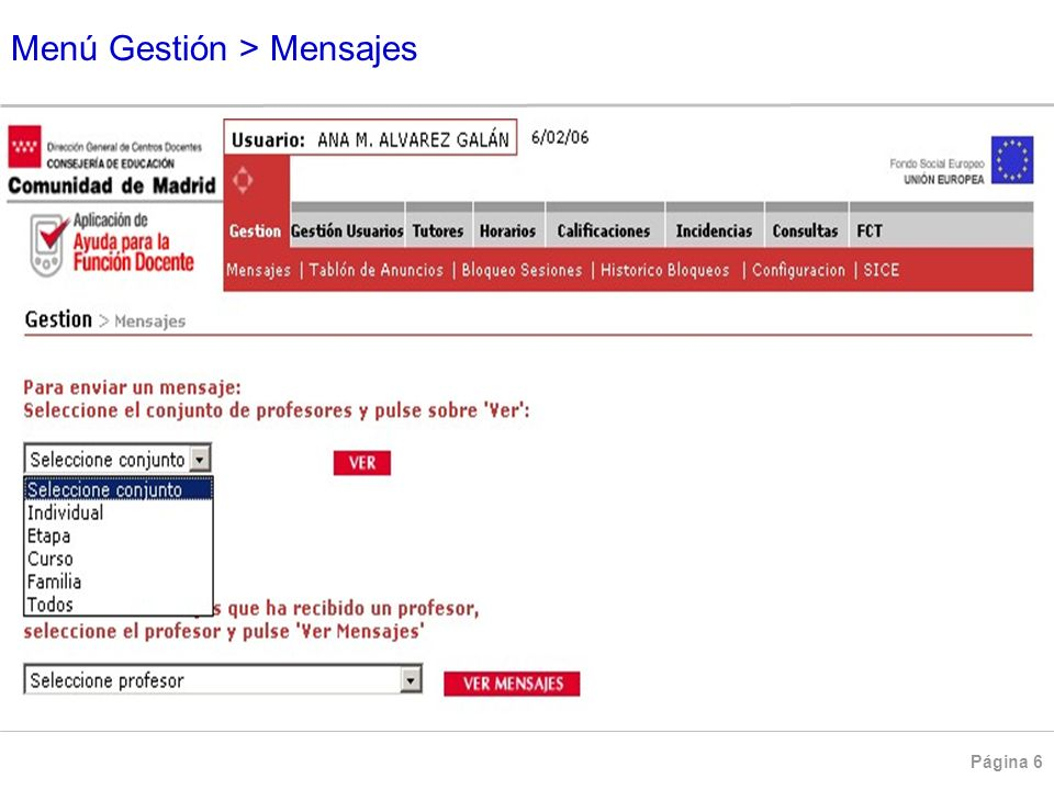 Página 7 Menú Gestión > Mensajes > Selección de Profesores