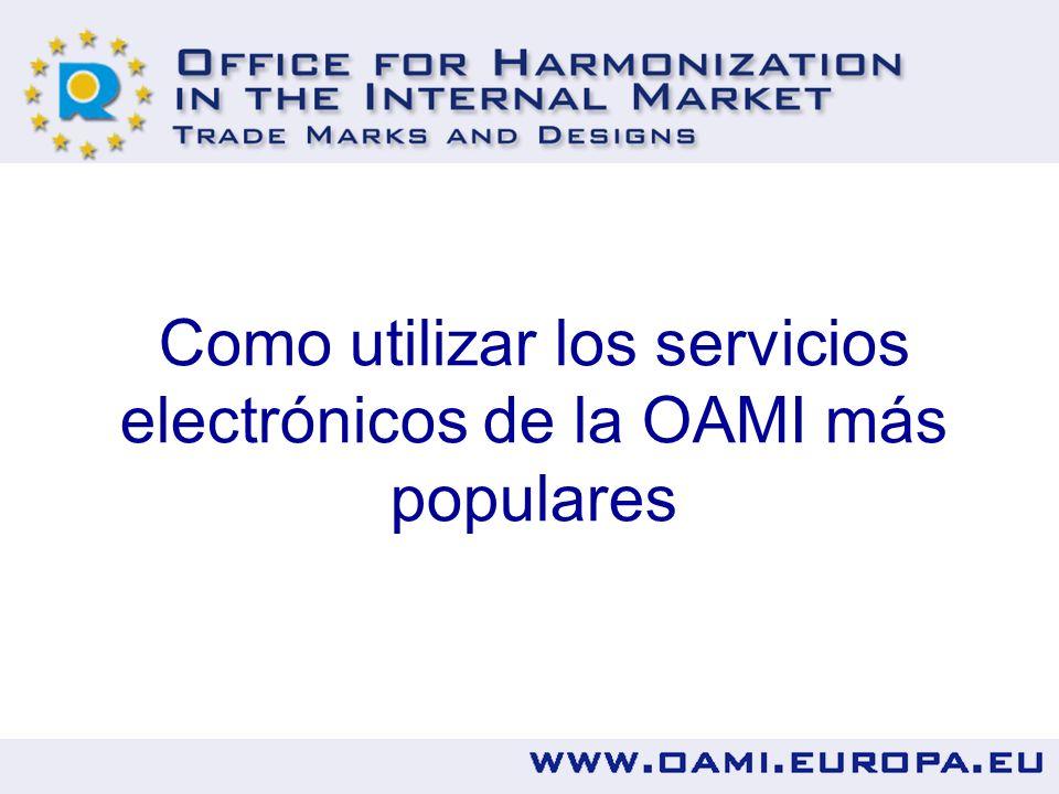 Como utilizar los servicios electrónicos de la OAMI más populares