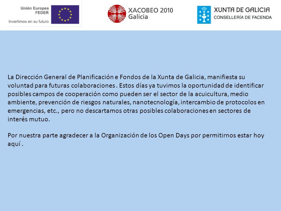 La Dirección General de Planificación e Fondos de la Xunta de Galicia, manifiesta su voluntad para futuras colaboraciones. Estos días ya tuvimos la op