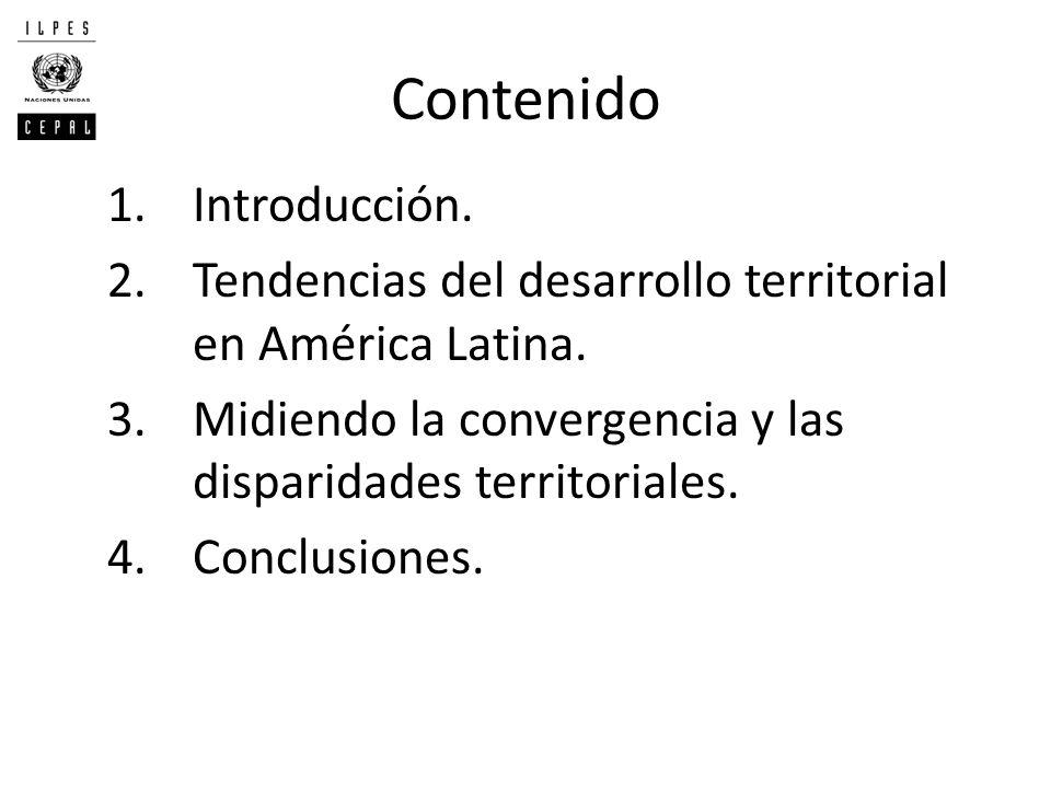 Contenido 1.Introducción. 2.Tendencias del desarrollo territorial en América Latina. 3.Midiendo la convergencia y las disparidades territoriales. 4.Co