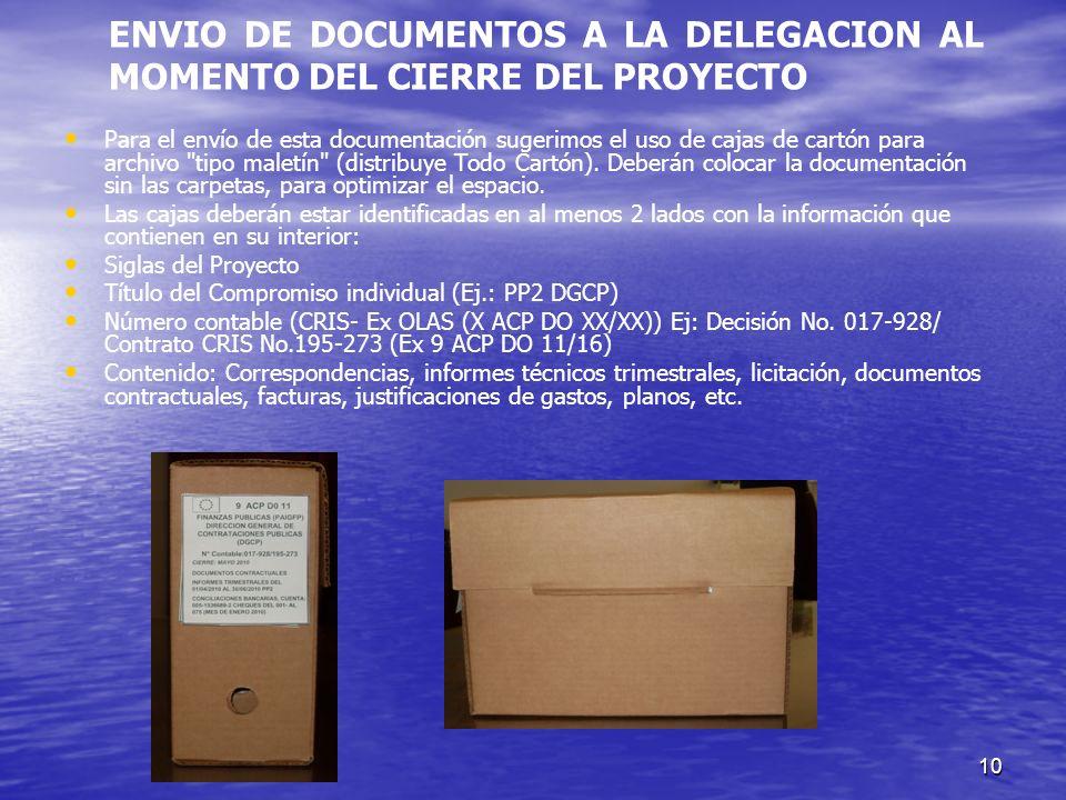 10 Para el envío de esta documentación sugerimos el uso de cajas de cartón para archivo