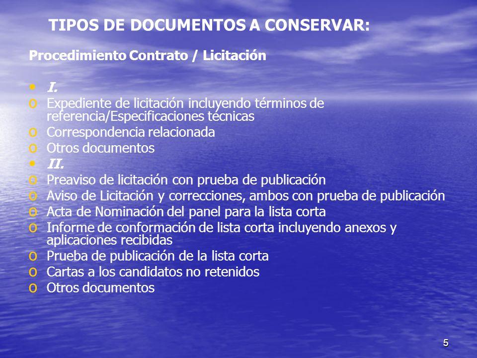 5 Procedimiento Contrato / Licitación I. o o Expediente de licitación incluyendo términos de referencia/Especificaciones técnicas o o Correspondencia