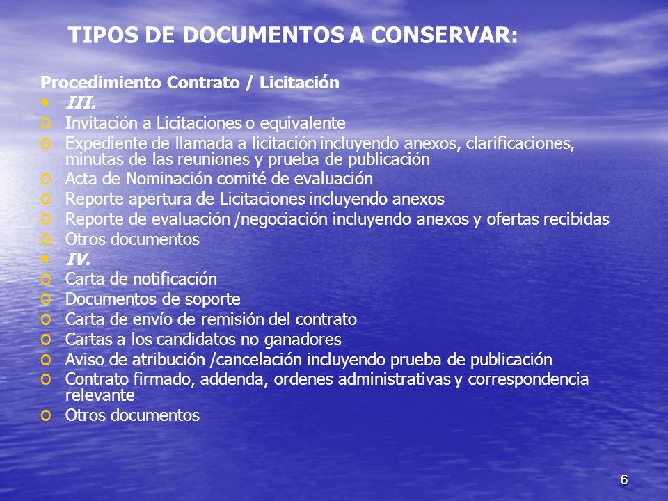 6 Procedimiento Contrato / Licitación III. o o Invitación a Licitaciones o equivalente o o Expediente de llamada a licitación incluyendo anexos, clari