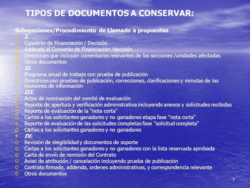 7 Subvenciones/Procedimiento de Llamado a propuestas I. o o Convenio de Financiación / Decisión o o Addenda al Convenio de Financiación /decisión o o