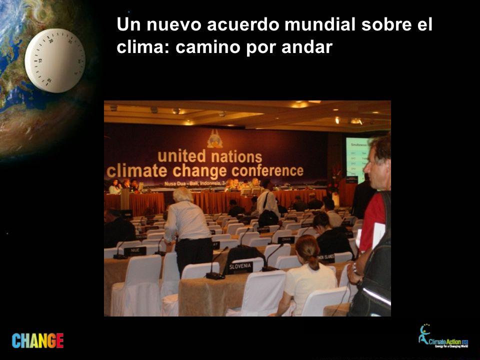 Un nuevo acuerdo mundial sobre el clima: camino por andar