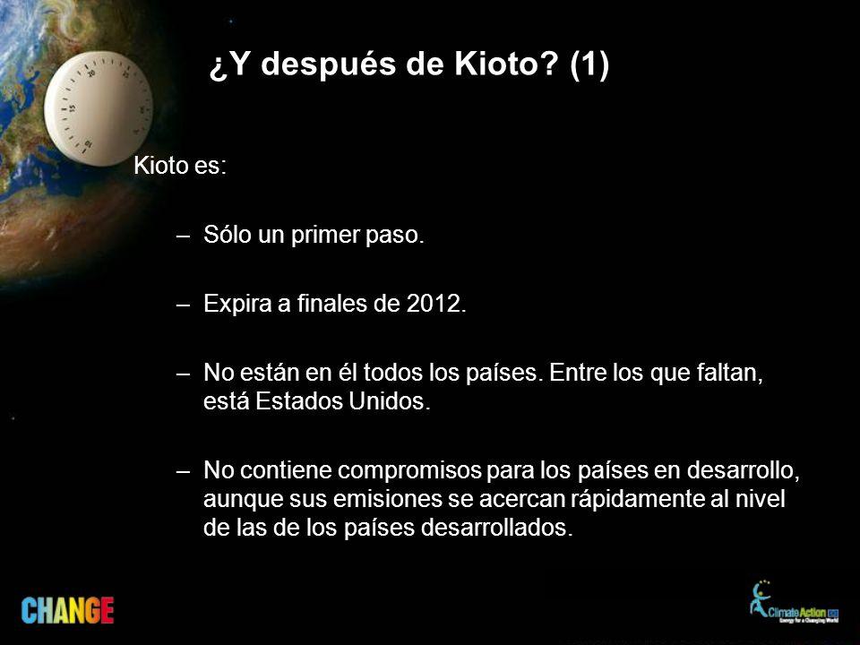 ¿Y después de Kioto? (1) Kioto es: –Sólo un primer paso. –Expira a finales de 2012. –No están en él todos los países. Entre los que faltan, está Estad