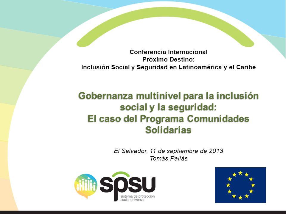 Conferencia Internacional Próximo Destino: Inclusión Social y Seguridad en Latinoamérica y el Caribe Gobernanza multinivel para la inclusión social y