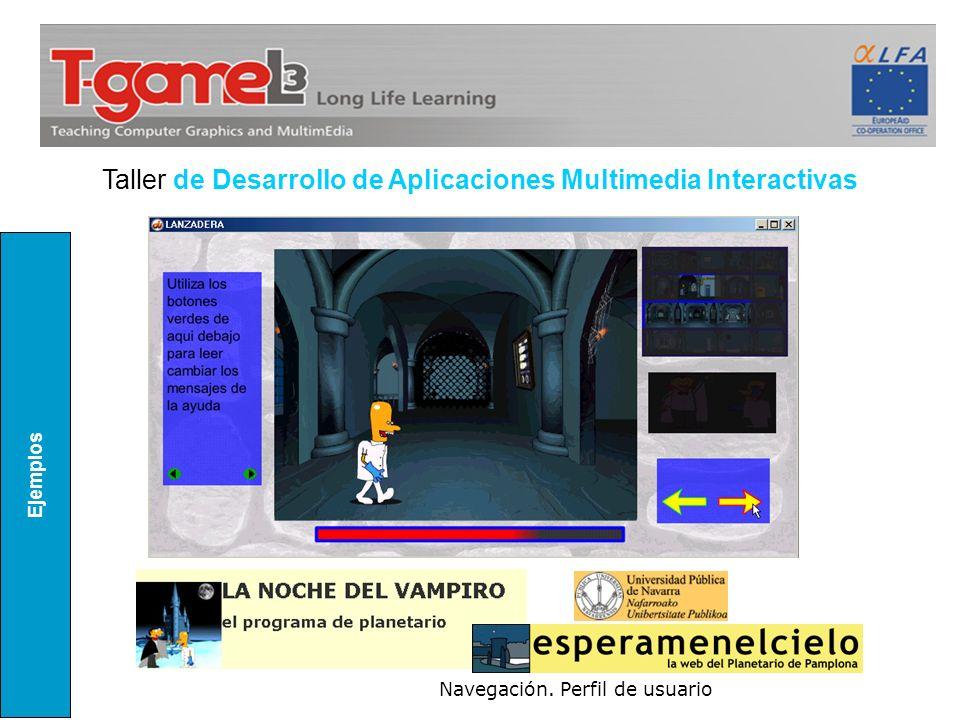 Ejemplos Navegación. Perfil de usuario Taller de Desarrollo de Aplicaciones Multimedia Interactivas
