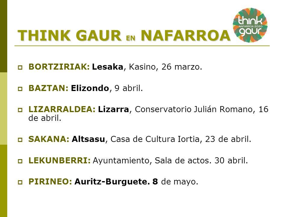 THINK GAUR EN NAFARROA BORTZIRIAK: Lesaka, Kasino, 26 marzo.