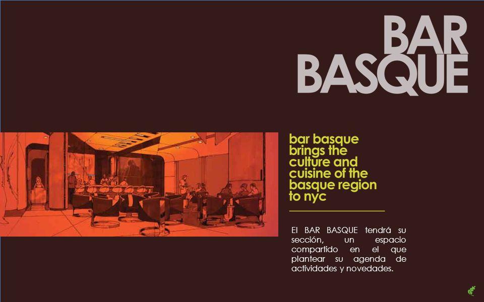 El BAR BASQUE tendrá su sección, un espacio compartido en el que plantear su agenda de actividades y novedades.