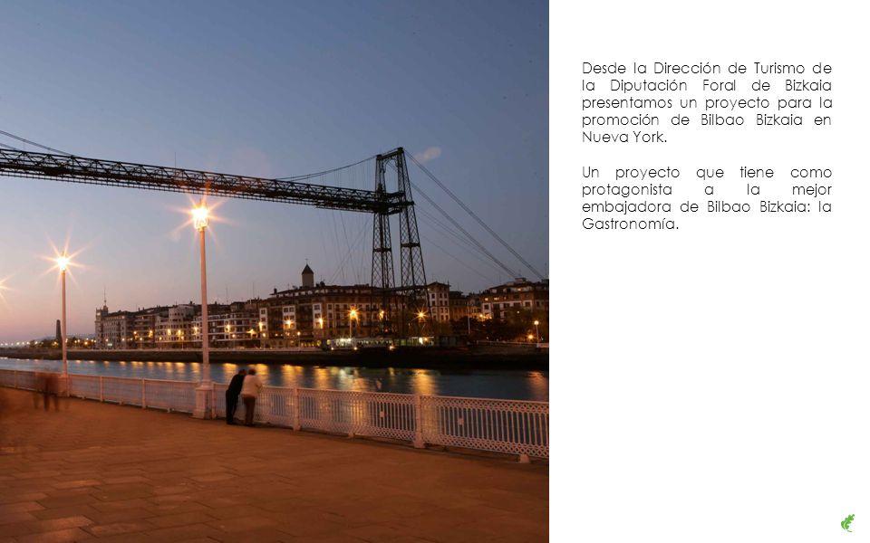Desde la Dirección de Turismo de la Diputación Foral de Bizkaia presentamos un proyecto para la promoción de Bilbao Bizkaia en Nueva York.