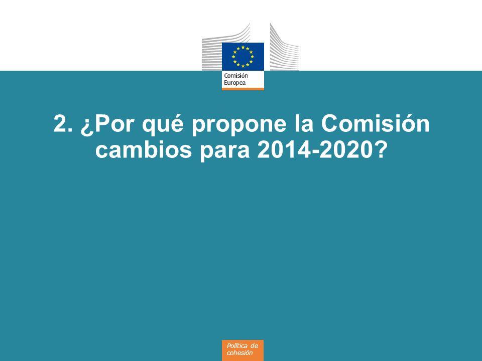 8 Objetivos Cumplir los objetivos de la Estrategia Europa 2020 de crecimiento inteligente, sostenible e integrador Enfoque en los resultados Maximizar el impacto de la financiación de la UE