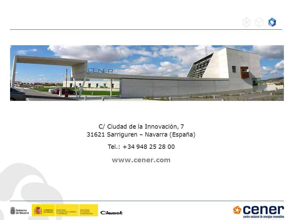 C/ Ciudad de la Innovación, 7 31621 Sarriguren – Navarra (España) Tel.: +34 948 25 28 00 www.cener.com
