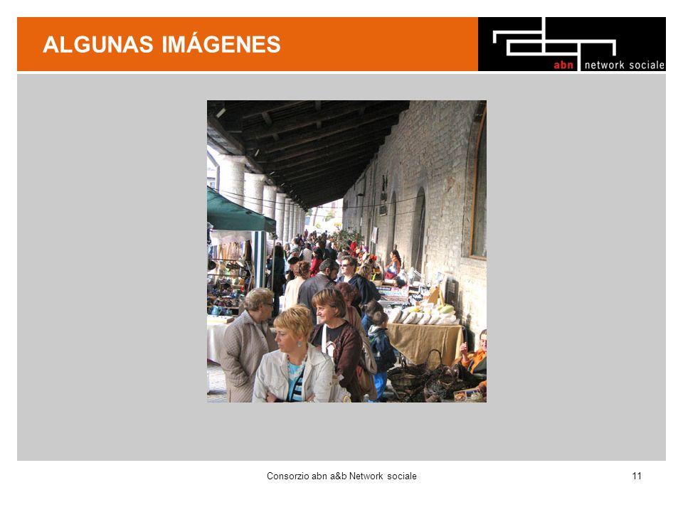 ALGUNAS IMÁGENES Consorzio abn a&b Network sociale11