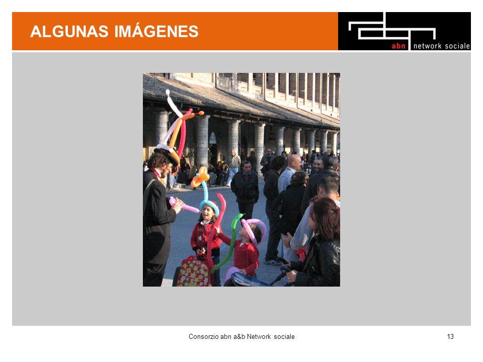 ALGUNAS IMÁGENES Consorzio abn a&b Network sociale13